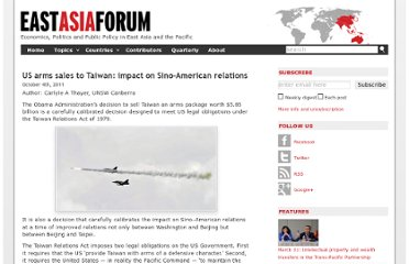 http://www.eastasiaforum.org/2011/10/04/us-arms-sales-to-taiwan-impact-on-sino-american-relations/