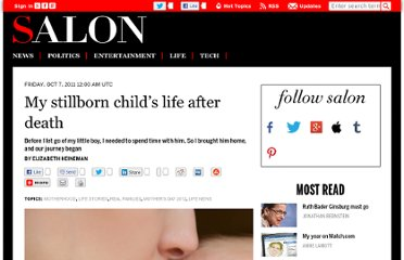 http://www.salon.com/2011/10/07/my_stillborn_childs_life_after_death/