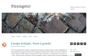 http://piratages.wordpress.com/2010/01/18/europe-ecologie-peser-a-gauche/