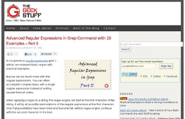 http://www.thegeekstuff.com/2011/01/advanced-regular-expressions-in-grep-command-with-10-examples-%e2%80%93-part-ii/