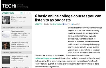 http://www.techi.com/2011/10/6-basic-online-college-courses-you-can-listen-to-as-podcasts/