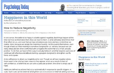 http://www.psychologytoday.com/blog/happiness-in-world/201110/how-reduce-negativity
