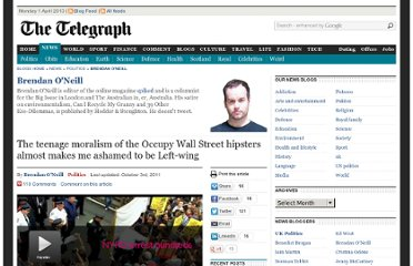 http://blogs.telegraph.co.uk/news/brendanoneill2/100108713/the-teenage-moralism-of-the-occupy-wall-street-hipsters-almost-makes-me-ashamed-to-be-left-wing/