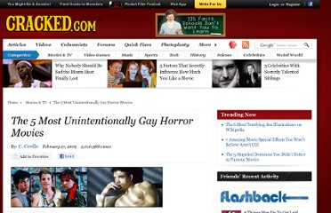 http://www.cracked.com/article_17097_the-5-most-unintentionally-gay-horror-movies.html