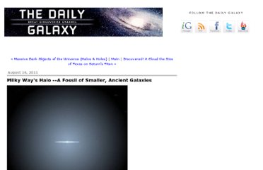 http://www.dailygalaxy.com/my_weblog/2011/08/milky-ways-halo-a-fossil-of-smaller-ancient-galaxies.html#.TkpzEPi0inc.twitter