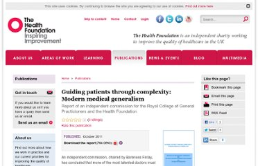 http://www.health.org.uk/publications/generalism-report/
