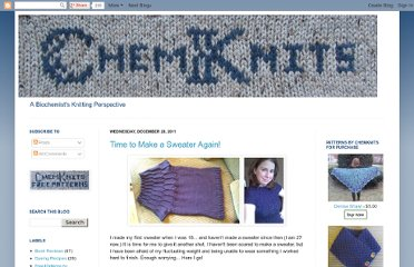 http://www.chemknits.com/search?updated-min=2010-12-31T21:00:00-08:00&updated-max=2011-12-31T21:00:00-08:00&max-results=50