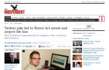 http://www.independent.co.uk/news/uk/home-news/twitter-joke-led-to-terror-act-arrest-and-airport-life-ban-1870913.html