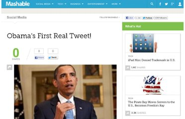 http://mashable.com/2010/01/18/obamas-first-real-tweet/