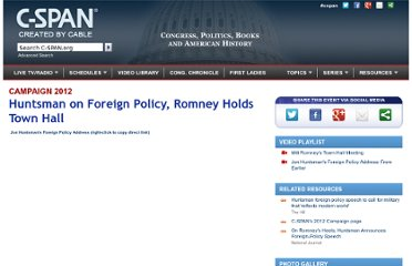 http://www.c-span.org/Events/Huntsman-on-Foreign-Policy-Romney-Holds-Town-Hall/10737424618-1/