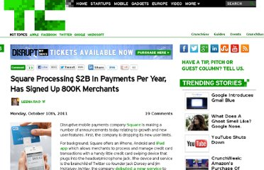 http://techcrunch.com/2011/10/10/square-processing-2b-in-payments-per-year-signed-up-800k-merchants-drops-new-user-limits/