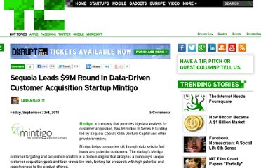 http://techcrunch.com/2011/09/23/sequoia-leads-9m-round-in-data-driven-customer-acquisition-startup-mintigo/