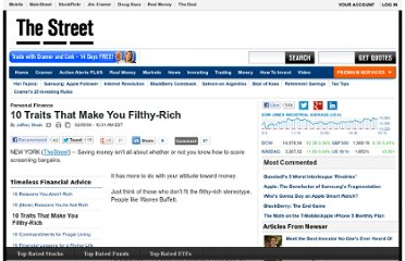 http://www.thestreet.com/story/10401897/1/ten-traits-that-make-you-filthy-rich.html