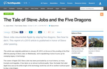 http://www.techrepublic.com/blog/hiner/the-tale-of-steve-jobs-and-the-five-dragons/1890