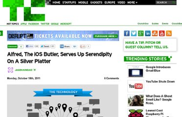 http://techcrunch.com/2011/10/10/alfred-the-ios-butler-serves-up-serendipity-on-a-silver-platter/