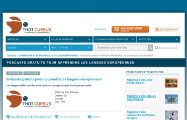 http://cursus.edu/institutions-formations-ressources/formation/12314/podcasts-gratuits-pour-apprendre-les-langues/