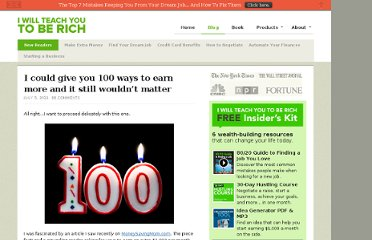 http://www.iwillteachyoutoberich.com/blog/i-could-give-you-100-ways-to-earn-more-and-it-still-wouldnt-matter/