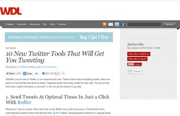 http://webdesignledger.com/tools/10-new-twitter-tools-that-will-get-you-tweeting