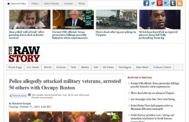 http://www.rawstory.com/rs/2011/10/11/occupy-boston-police-veterans-beatings/