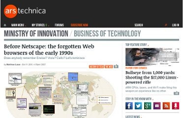 http://arstechnica.com/web/news/2011/10/before-netscape-forgotten-web-browsers-of-the-early-1990s.ars