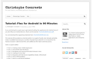 http://coenraets.org/blog/2010/12/tutorial-flex-for-android-in-90-minutes/