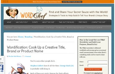 http://thewordchef.com/2011/09/wordification-how-to-cook-up-a-creative-title-brand-or-product-name/