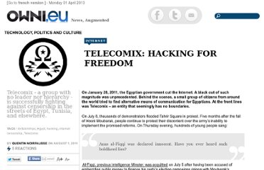 http://owni.eu/2011/08/01/telecomix-hacking-for-freedom/
