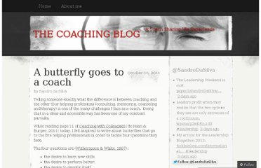 http://thecoachingblog.wordpress.com/2011/10/10/a-butterfly-goes-to-a-coach/