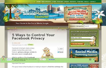 http://www.socialmediaexaminer.com/5-ways-to-control-your-facebook-privacy/