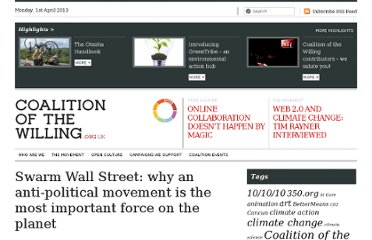 http://www.coalitionblog.org/2011/10/swarm-wall-street-why-an-anti-political-movement-is-the-most-important-force-on-the-planet/
