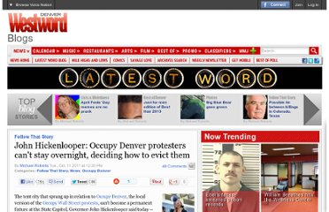 http://blogs.westword.com/latestword/2011/10/occupy_denver_john_hickenlooper_evict.php