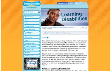 http://kidshealth.org/teen/diseases_conditions/learning/learning_disabilities.html