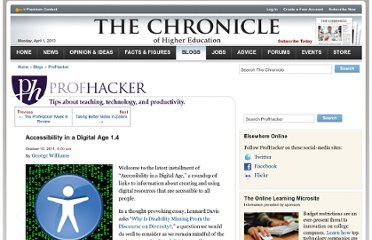 http://chronicle.com/blogs/profhacker/accessibility-in-a-digital-age-1-4/36539