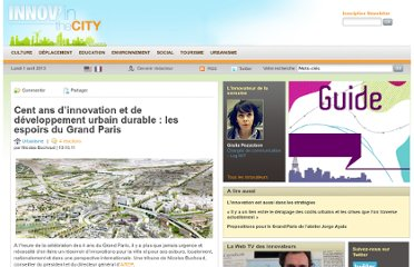 http://www.innovcity.fr/2011/10/10/developpement-urbain-durable-espoirs-concrets-grand-paris/