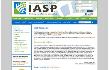http://www.iasp-pain.org/AM/Template.cfm?Section=Pain_Definitions&Template=/CM/HTMLDisplay.cfm&ContentID=1728