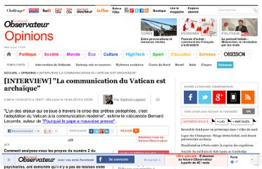 http://tempsreel.nouvelobs.com/opinions/20100413.OBS2377/interview-la-communication-du-vatican-est-archaique.html