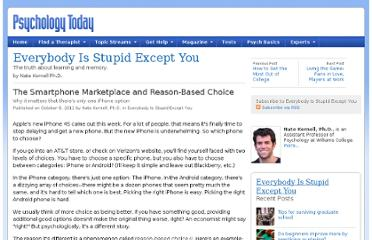 http://www.psychologytoday.com/blog/everybody-is-stupid-except-you/201110/the-smartphone-marketplace-and-reason-based-choice