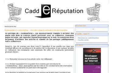 http://caddereputation.over-blog.com/article-bookmarks-et-e-reputation-chercher-dans-la-memoire-des-internautes-43238146.html