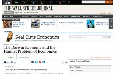 http://blogs.wsj.com/economics/2011/10/12/the-darwin-economy-and-the-hamlet-problem-of-economics/