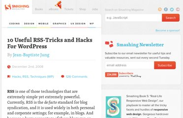 http://wp.smashingmagazine.com/2008/12/02/10-useful-rss-hacks-for-wordpress/