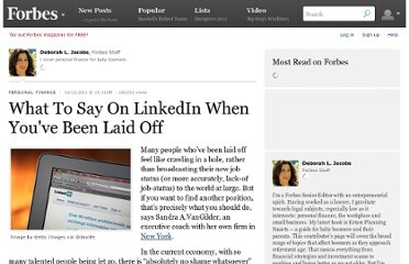 http://www.forbes.com/sites/deborahljacobs/2011/10/11/what-to-say-on-linkedin-when-youve-been-laid-off/