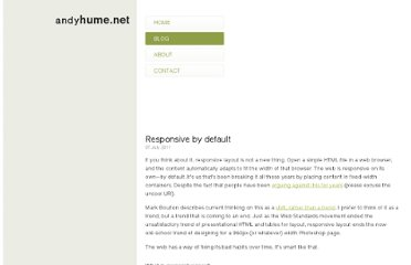 http://blog.andyhume.net/responsive-by-default