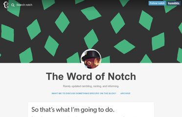 http://notch.tumblr.com/