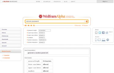 http://www.wolframalpha.com/input/?i=secure+password