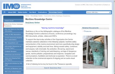 http://www.imo.org/KnowledgeCentre/Pages/SearchTheOnlineCatalogueSeaLibrary.aspx