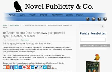 http://www.novelpublicity.com/2011/03/10-twitter-no-nos-dont-scare-away-your-potential-agent-publisher-or-reader/