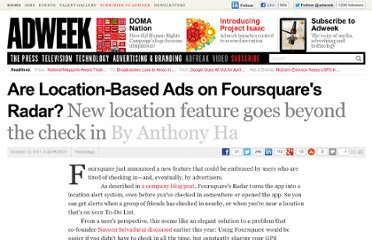 http://www.adweek.com/news/technology/are-location-based-ads-foursquares-radar-135746