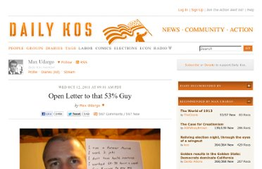 http://www.dailykos.com/story/2011/10/12/1025555/-Open-Letter-to-that-53-Guy