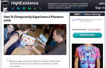 http://www.highexistence.com/how-to-temporarily-experience-a-phantom-limb/