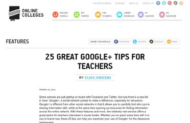 http://www.onlinecolleges.net/2011/10/12/25-great-google-tips-teachers/